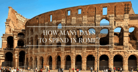 How Many Days to Spend in Rome?