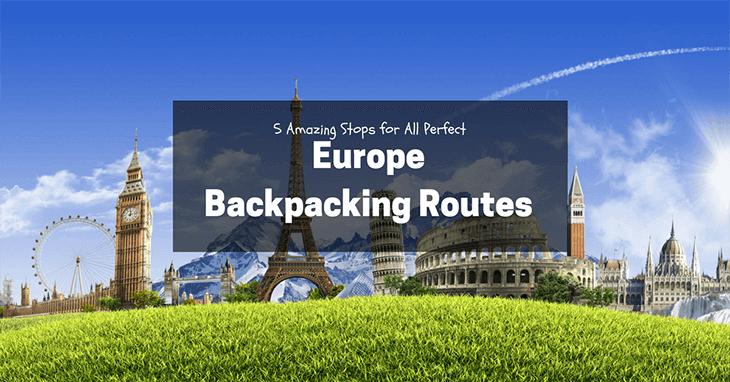 Europe Backpacking Routes