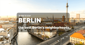 Where is the Best Area to Stay in Berlin for the First Time, Families, Tourists, Gay, Sightseeing, Budget, Christmas Markets