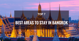 Where is the Best Area to Stay in Bangkok for First Time Visitors, Families, Friends, Couples, Backpackers?