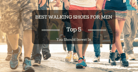 Top 5 Best Walking Shoes for Men Reviews