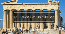 How Many Days in Athens is Enough? – 4 Days in Athens Itinerary
