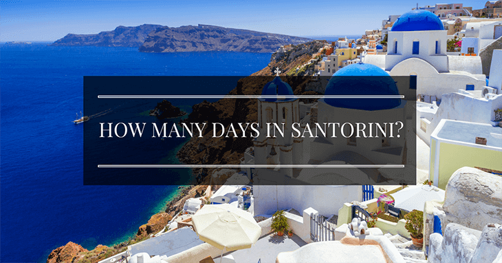 How many days in Santorini?