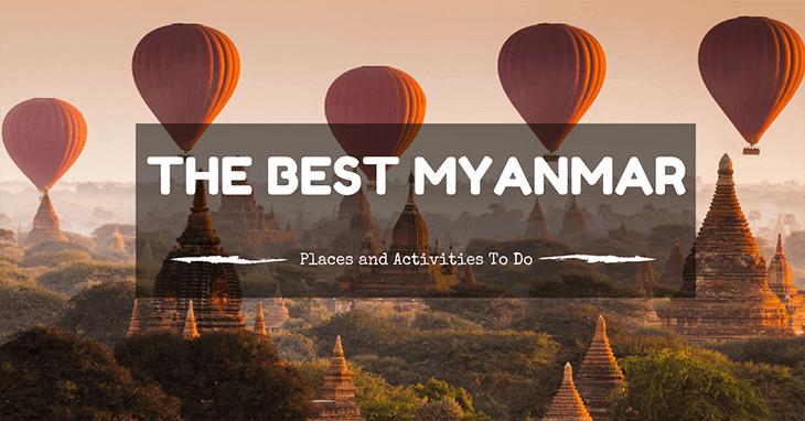 The best Myanmar