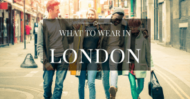 What to Wear in London? – a Simple Guidlines