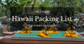 The Ultimate Hawaii Packing List for Every Occasion!