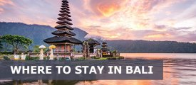 Where is the Best Area to Stay in Bali for the First Time, Families, Couples, Honeymoon, Singles, Nightlife, Party, Surfing, Budget