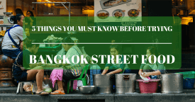 5 Things You Must Know Before Trying Bangkok Street Food