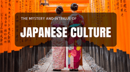 The Mystery and Intrigue of Japanese Culture