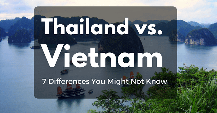 Thailand Vs Vietnam: 7 Differences You Might Not Know - Easy travel for you