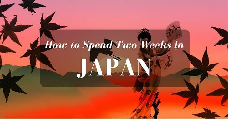 2 weeks in Japan