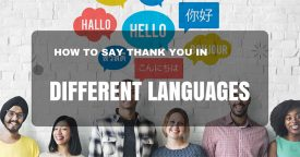 How to Say Thank You in Different Languages