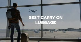 Best Carry On Luggage – Reviews and Top Picks