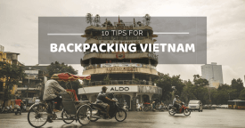 10 tips for backpacking Vietnam