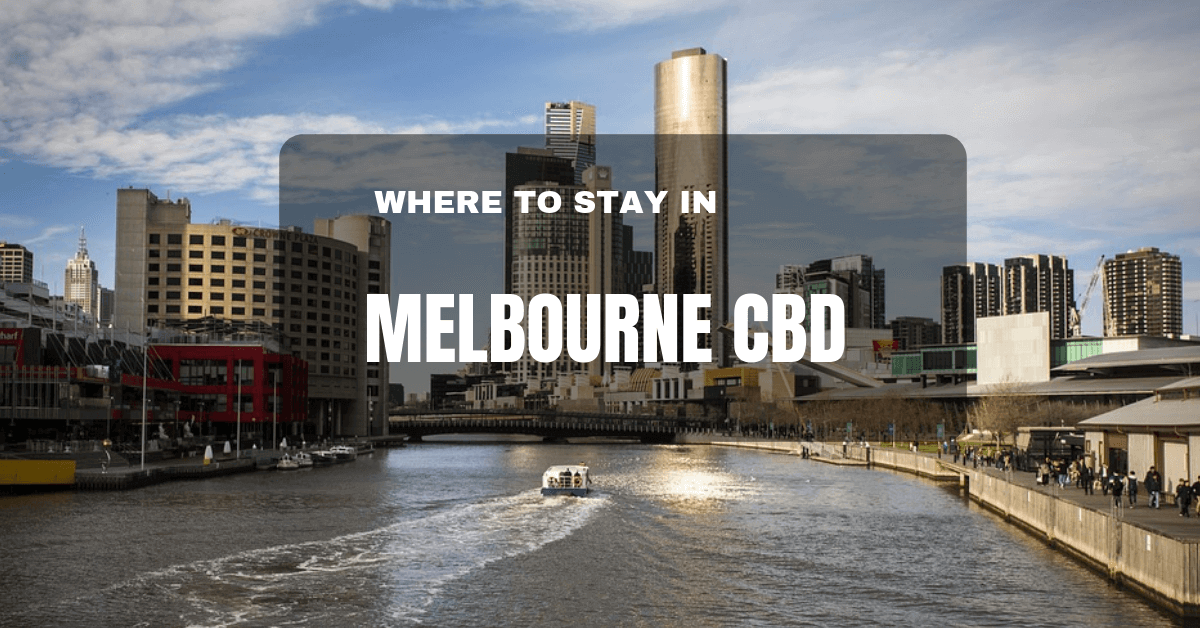 Where to stay in Melbourne CBD
