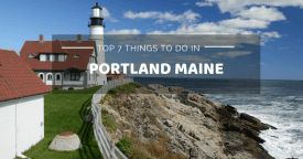 Top 7 Things to Do in Portland Maine