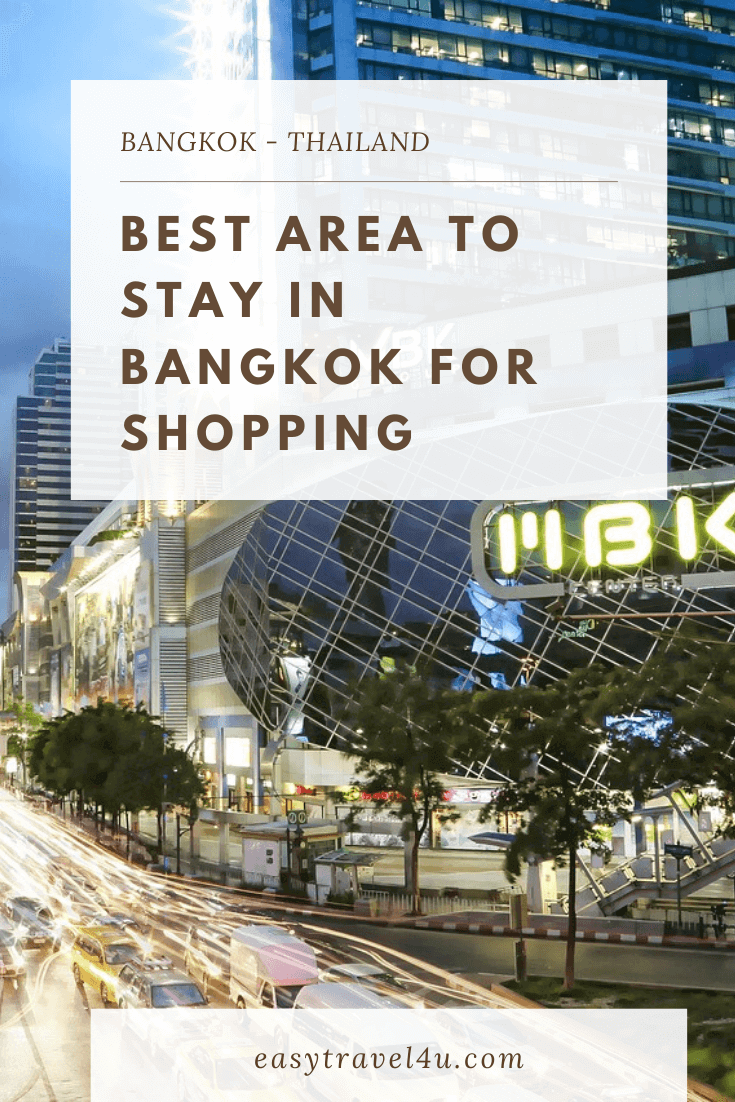 best area to stay in Bangkok for shopping
