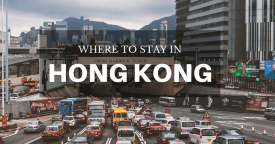 Where to Stay in Hong Kong: Best Area & Hotel Travel Guide