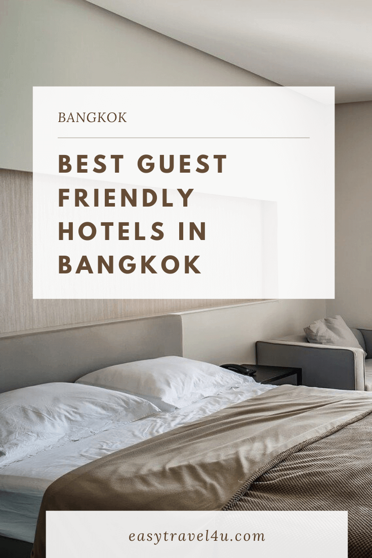 Best Guest Friendly Hotels in Bangkok