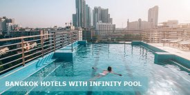 Top 25 Best Luxury Hotels with Infinity Pool in Bangkok(5-Star, Boutique)