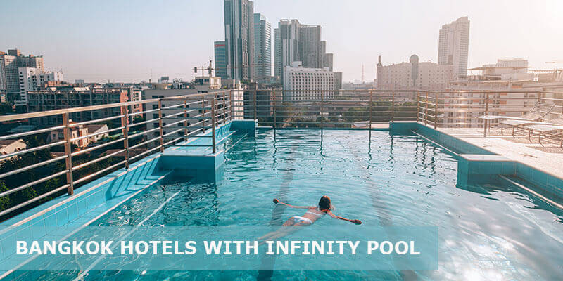 Top 25 Best Hotels with Infinity Pool in Bangkok