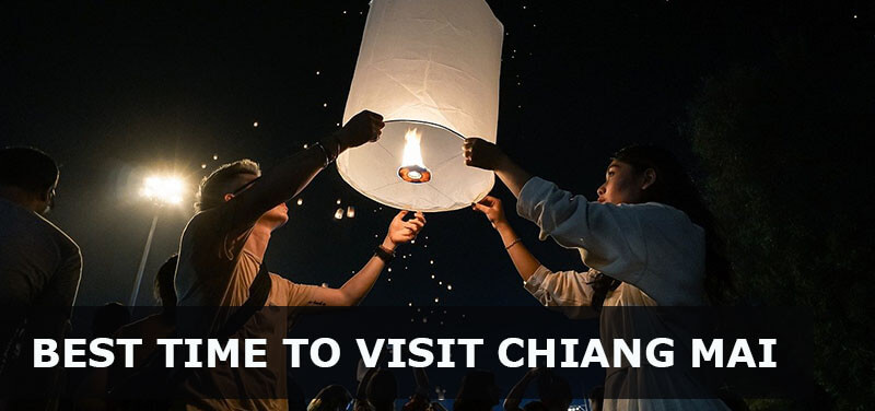 when is the best time to visit chiang mai