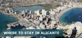 Where to Stay in Alicante Spain: Best Area & Hotel Travel Guide