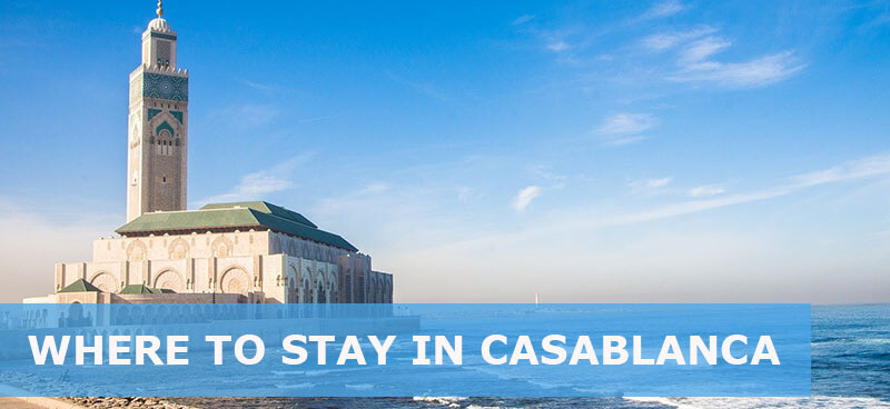 where to stay in casablanca morocco