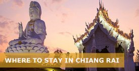 Where to Stay in Chiang Rai Thailand: Best Area & Hotel Travel Guide