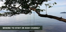 Where to Stay in Koh Chang Thailand: Best Area & Hotel Travel Guide