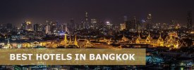 Top 24 Best Hotels in Bangkok – Luxury, Mid-Range & Budget Hostels