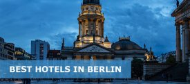 Top 54 Best Hotels in Berlin – Luxury, Mid-Range & Budget