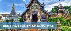 Top 30 Best Hotels in Chiang Mai – Best 5-star, 4-star, 3-star Hotels & Hostels in Chiang Mai