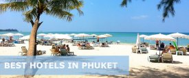 Top 30 Best Hotels in Phuket (Luxury, Mid-Range, Budget)