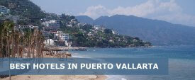 25 Best Hotels in Puerto Vallarta – All Inclusive, Luxury, Boutique