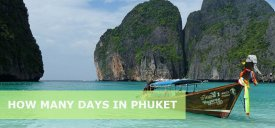 How Many Days in Phuket is Enough? 1,2,3,4,5,7 Days in Phuket Itinerary
