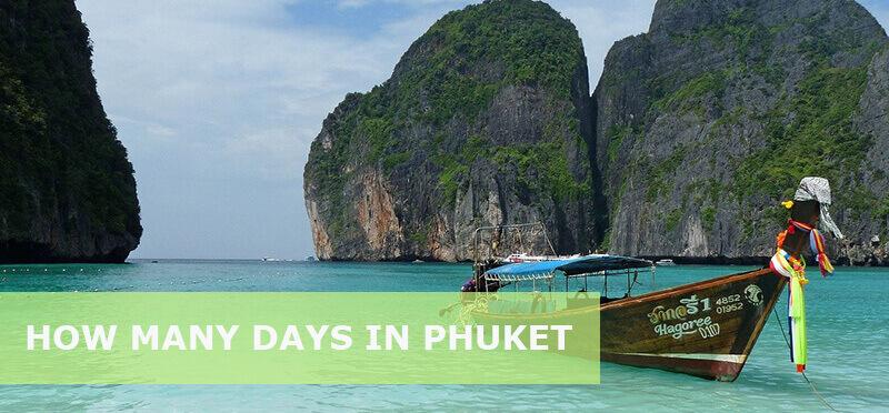 how many days in Phuket