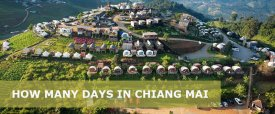 How many Days in Chiang Mai is Enough? 1,2,3,4,5,7 Day in Chiang Mai Itinerary