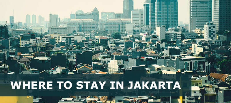where to stay in jakarta indonesia