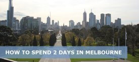2 Days in Melbourne Itinerary – What to Do, Where to Stay