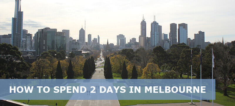 2 days in melbourne Itinerary