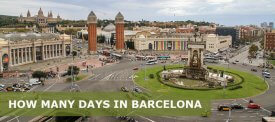 How Many Days in Barcelona is Enough? 3 Day in Barcelona Itinerary
