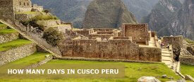 How Many Days in Cusco is Enough? 3 Day in Cusco Itinerary