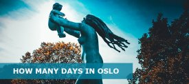 How Many Days in Oslo –  2 Days in Oslo Itinerary