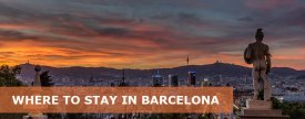 Where to Stay in Barcelona, Spain: Best Area & Hotel Travel Guide
