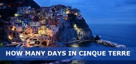 How Many Days in Cinque Terre is Enough – 1,2,3 Days in Cinque Terre Itinerary