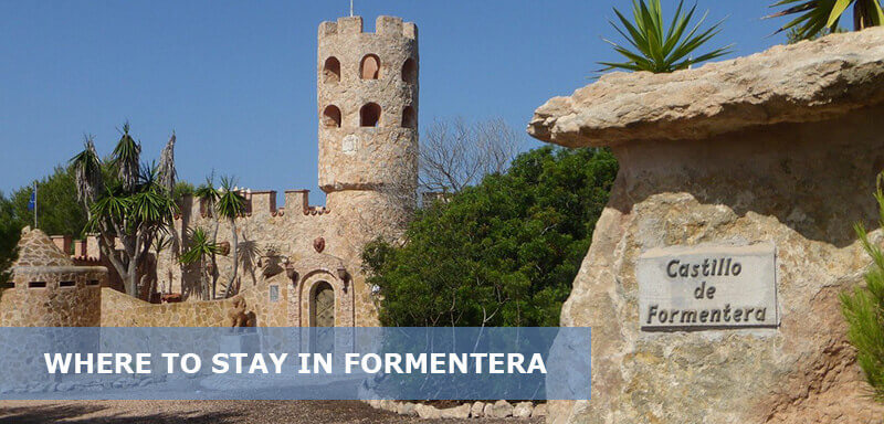 Where to Stay in Formentera Spain