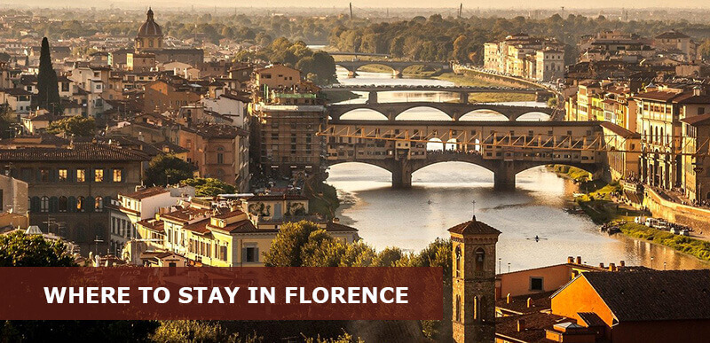 Where to Stay in Florence Italy