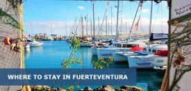 Where to Stay in Fuerteventura Spain: Best Area & Hotel Travel Guide