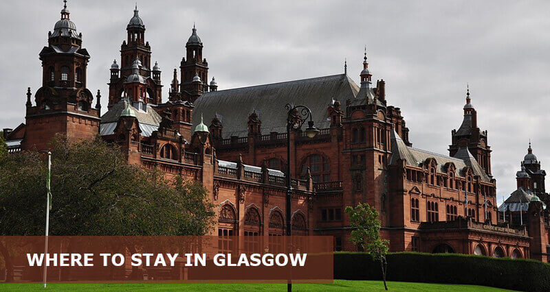 Where to Stay in Glasgow Scotland